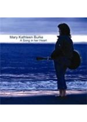 Mary Kathleen Burke - A Song In Her Heart