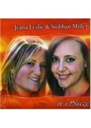 Jeana Leslie And Siobhan Miller - In A Blezze