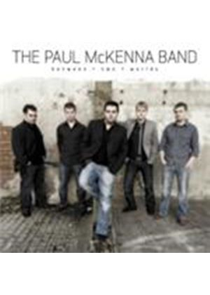 Paul Mckenna Band - Between Two Worlds (Music CD)