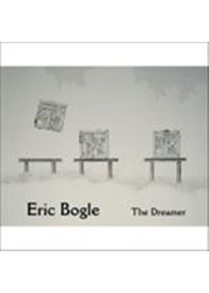 Eric Bogle - Dreamer, The (Music CD)