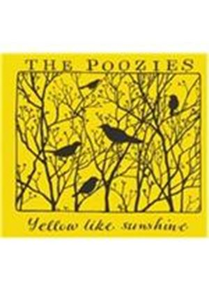 Poozies - Yellow Like Sunshine (Music CD)