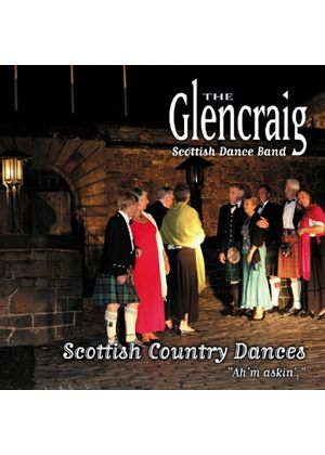 Glencraig Scottish Dance Band (The) - Scottish Country Dances (Aye I'm Asking) (Music CD)