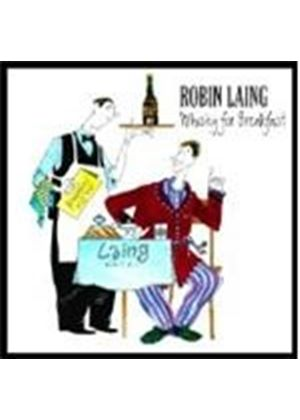 Robin Laing - Whiskey for Breakfast (Music CD)