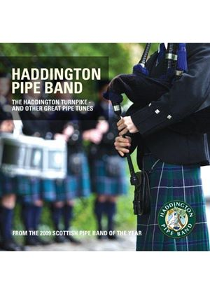 Haddington Pipe Band (The) - Haddington Turnpike and Other Great Pipe Tunes (Music CD)