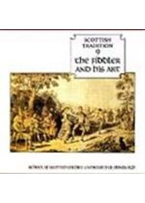 Various Artists - Scottish Tradition Vol.9 (The Fiddler & His Art)