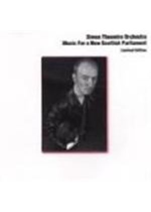 Simon Thoumire Orchestra - Music For A New Scottish Parliament