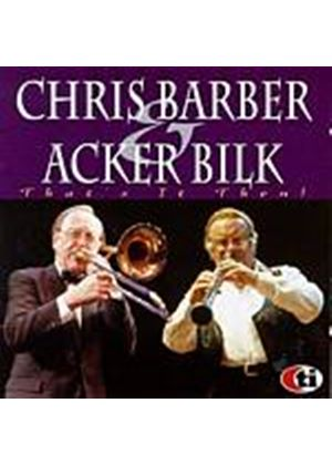 Chris Barber And Acker Bilk - Thats It Then (Music CD)