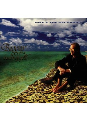 Mike And The Mechanics - Beggar On A Beach Of Gold (Music CD)