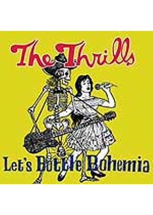 The Thrills - Lets Bottle Bohemia (Music CD)