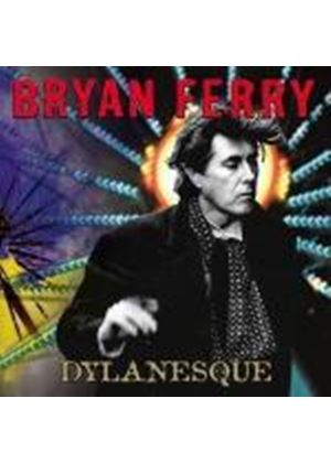 Bryan Ferry - Dylanesque (Music CD)