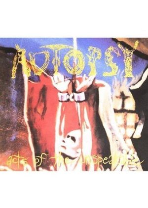 Autopsy - Acts Of The Unspeakable (Music CD)