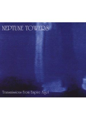 Neptune Towers - Transmissions from Empire Algol (Music CD)