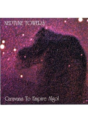 Neptune Towers - Caravans to Empire Algol (Music CD)