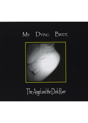My Dying Bride - Angel And The Dark River, The (Music CD)