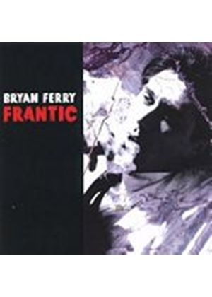 Bryan Ferry - Frantic (Music CD)