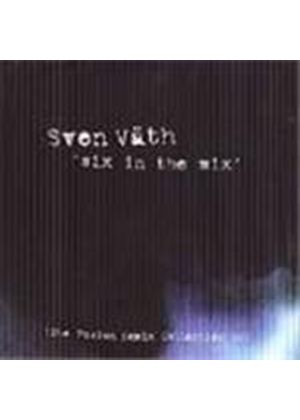 Sven Vath - Six In The Mix (The Fusion Remix Collection 1999)