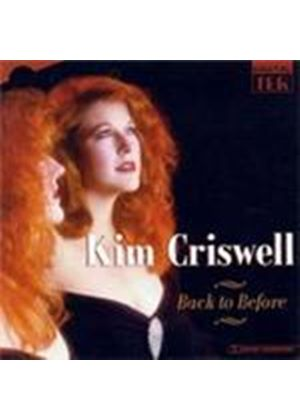 Kim Criswell - Back To Before (Music CD)