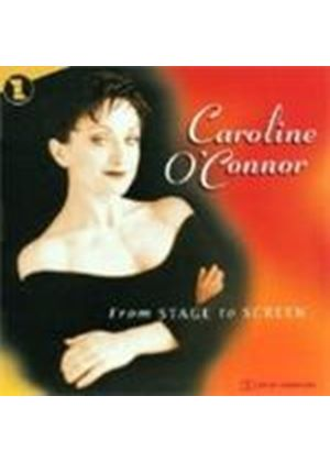 Caroline O'Connor - From Stage To Screen (Music CD)
