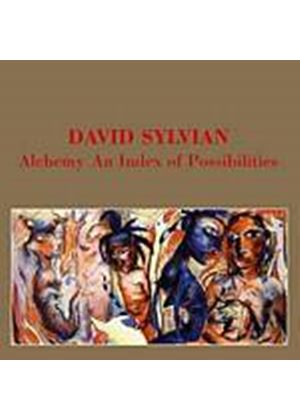 David Sylvian - Alchemy - An Index Of Possibilities [Remastered] (Music CD)
