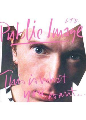 Public Image Ltd. - This Is What You Want...This Is What You Get (Music CD)