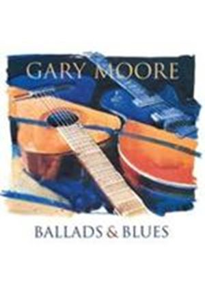 Gary Moore - Ballads And Blues (Music CD)
