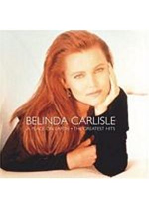 Belinda Carlisle - A Place On Earth - Greatest Hits Limited Edition (Music CD)