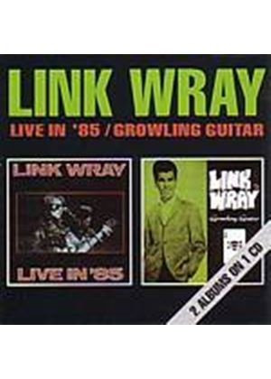 Link Wray - Live In 85 And... (Music CD)