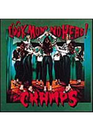 The Cramps - Look Mom No Head! (Music CD)