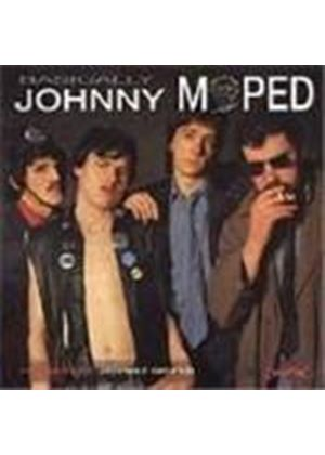 Johnny Moped - Basically (Studio Recordings/Live At The Roundhouse 19th Feb '78)
