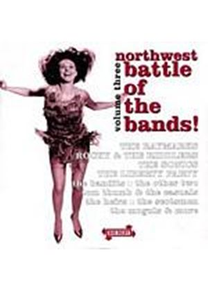 Various Artists - Northwest Battle Of The Bands Volume 3 (Music CD)