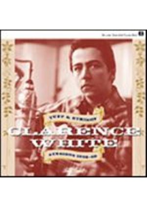 Clarence White - Tuff & Stringey - Sessions 1966 - 68 (Music CD)