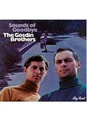Gosdin Brothers - Sounds Of Goodbye (Music CD)