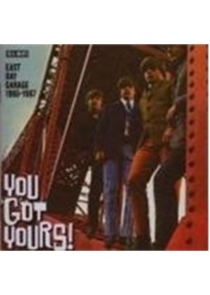 Various Artists - You Gots Yours! East Bay Garage 1965 - 1967 (Music CD)