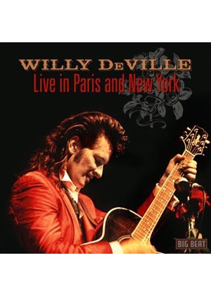 Willy DeVille - Live In Paris And New York (Music CD)