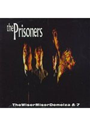 The Prisoners - Wisermiserdemelza (Music CD)