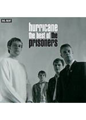 The Prisoners - Hurricane - The Best Of (Music CD)