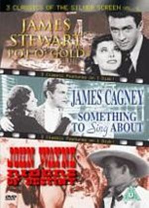 3 Classics Of The Silver Screen - Vol. 6 - Pot O' Gold / Something To Sing About / Riders Of Destiny