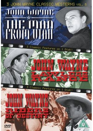 3 John Wayne Classics - Vol. 5 - The Man From Utah / Lawless Range / Riders Of Destiny