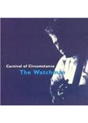 Watchman (The) - Carnival Of Circumstance
