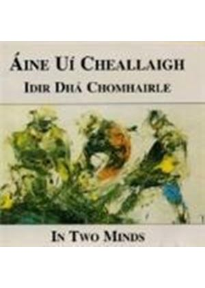 Aine Ui Cheallaigh - In Two Minds