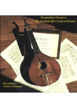 Pasqualini Demarzi - Six Sonatas For Cetra Or Kitara (Rossi, Damiani)