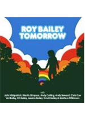 Roy Bailey - Tomorrow (Music CD)
