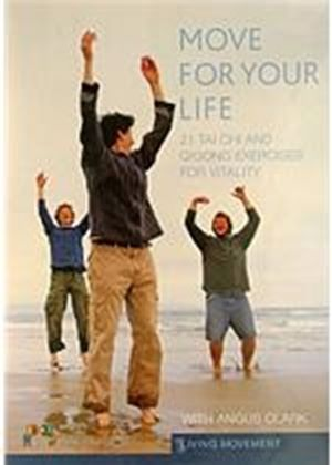 Move For Your Life : 21 tai chi and qigong exercises for vitality
