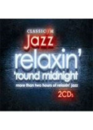 Various Artists - Relaxin round Midnight - The Very Best Of Classic FM Jazz (Music CD)