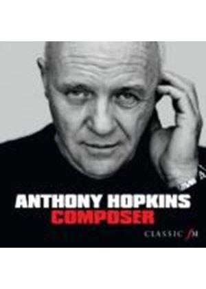 City Of Birmingham Symphony Orchestra - Anthony Hopkins: Composer (Music CD)