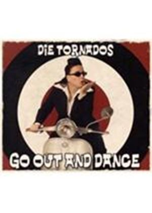 Tornados (Die) - Go Out And Dance (Music CD)