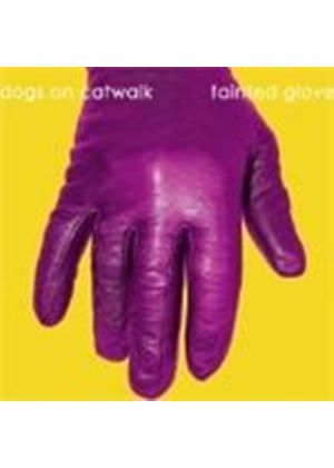 Dogs on Catwalk - Tainted Glove (Music CD)