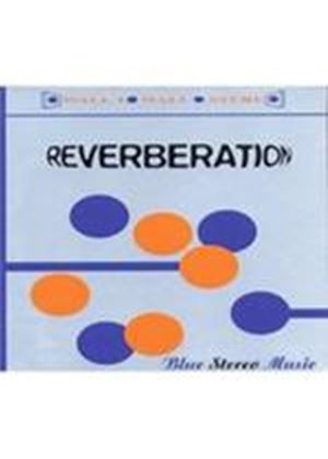 Reverberation - Blue Stereo Music (Music CD)