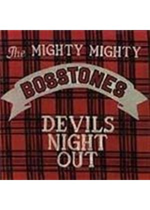 Mighty Mighty Bosstones (The) - Devils Nite Out (Music CD)