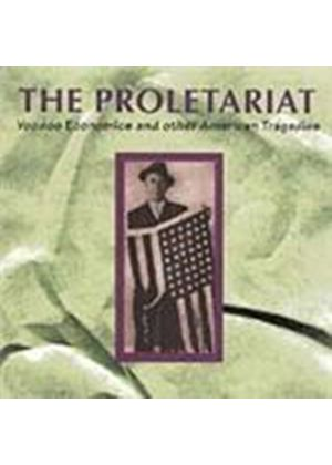Proletariat - Voodoo Economics (Music CD)